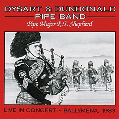 Dysart & Dundonald Pipe Band Live In Concert Ballymena '83