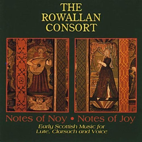 Rowallan Consort Notes Of Nov. Notes Of Joy