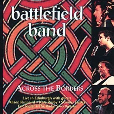 Battlefield Band Across The Borders