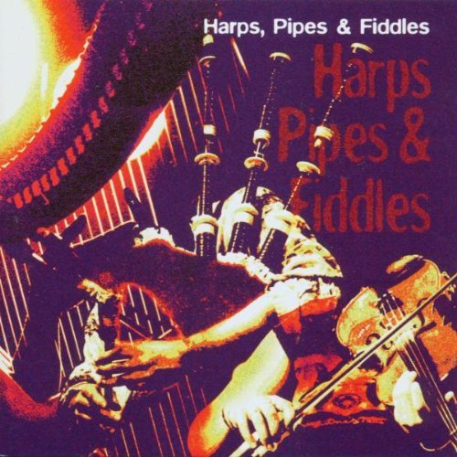 Harps Pipes & Fiddles Harps Pipes & Fiddles