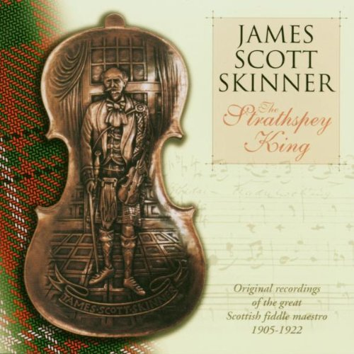 James Scott Skinner Strathspey King