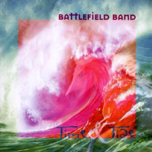 Battlefield Band Time & Tide