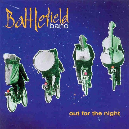 Battlefield Band Out For The Night