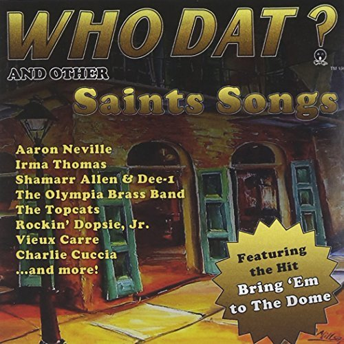 Who Dat? Best Of New Orleans P Who Dat? Best Of New Orleans P Neville Johnson Rebirth Brass