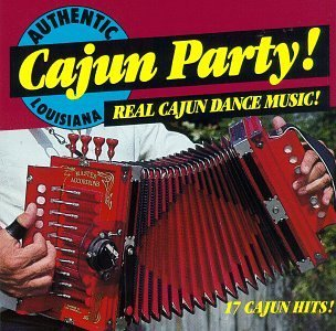 Cajun Playboys Cajun Party! Real Cajun Dance