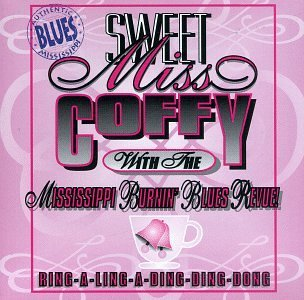 Sweet Miss Coffy Ring A Ling A Ding Ding Dong