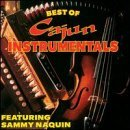 Sammy Naquin Best Of Cajun Instrumentals