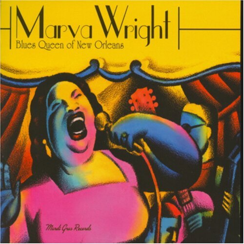 Marva Wright Blues Queen Of New Orleans