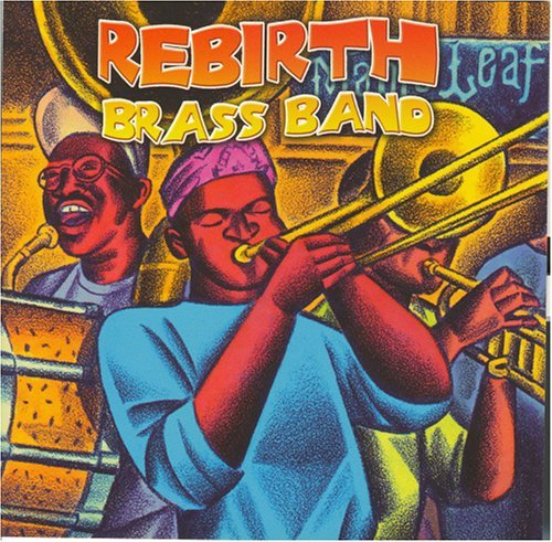 Rebirth Brass Band Main Event Live At The Maple Incl. Bonus Tracks
