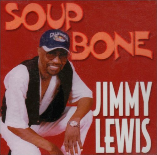Jimmy Lewis Soup Bone