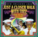 New Orleans Jazz Just A Closer Walk With Thee &