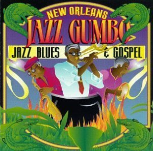 New Orleans Jazz Musical Gu New Orleans Jazz Musical Gumbo Barbarin Morgan Williams K Doe Batiste Bayou Renegades