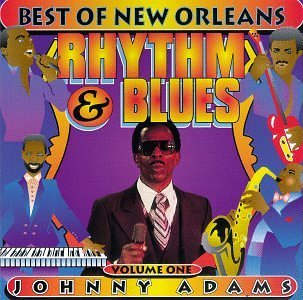 Johnny Adams Vol. 1 Best Of New Orleans Ryh