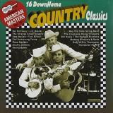 16 Down Home Country Classics 16 Down Home Country Classics Maddox Mainer Jenkins Mccoury American Masters
