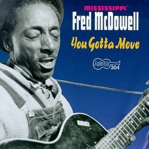 Mississippi Fred Mcdowell Mississippi Delta Blues