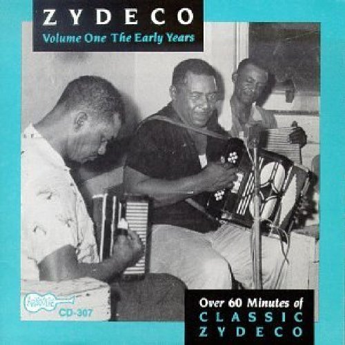 Zydeco The Early Years 1961 62