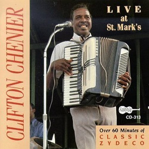 Clifton Chenier Live At St. Mark's