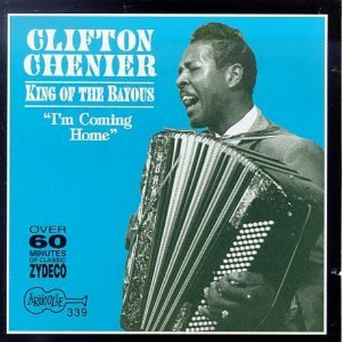 Clifton Chenier King Of The Bayous