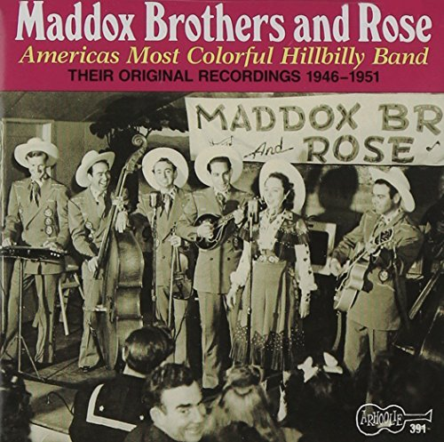 Maddox Brothers & Rose Americas Most Colorful Hillbi