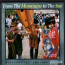 Music Of Peru From The Moun Music Of Peru From The Mountai