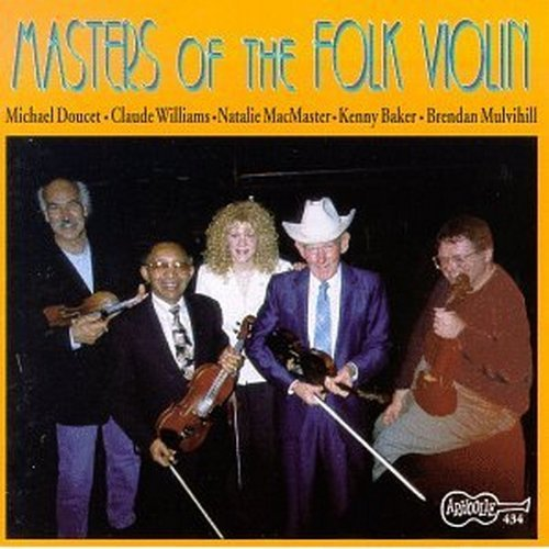 Masters Of The Folk Violin Masters Of The Folk Violin Baker Williams Doucet Mulvihill
