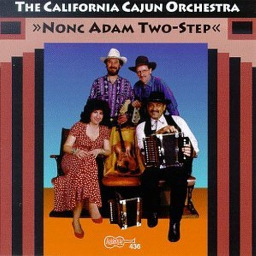 California Cajun Orchestra None Adam Two Step