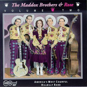 Maddox Brothers & Rose Vol. 2 Americas Most Colorful