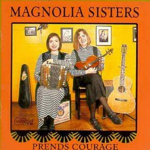 Magnolia Sisters Prends Courage