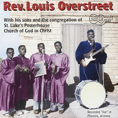 Rev.Louis Overstreet His Sons & The Congregation Of
