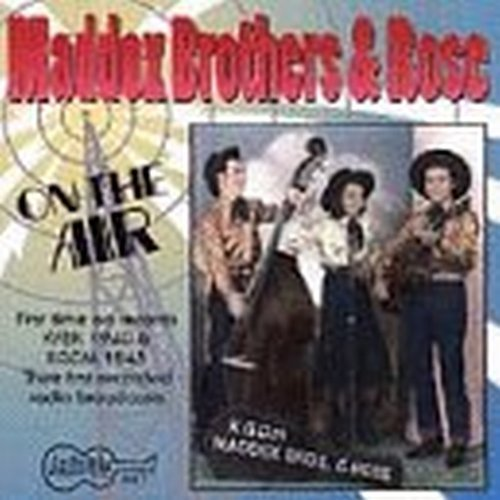 Maddox Brothers & Rose On The Air 1940s