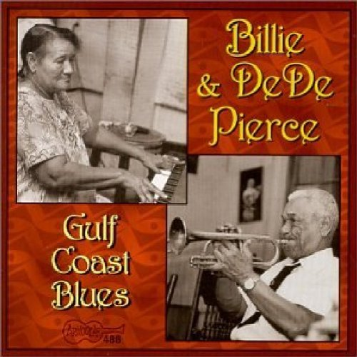 Billie & Dede Pierce Gulf Coast Blues