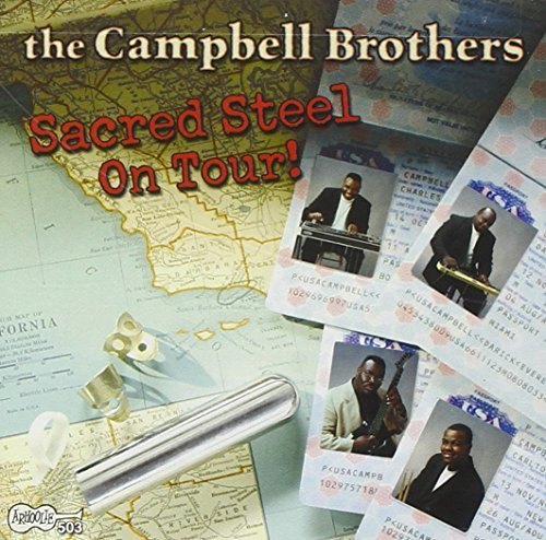 Campbell Brothers Sacred Steel On Tour!