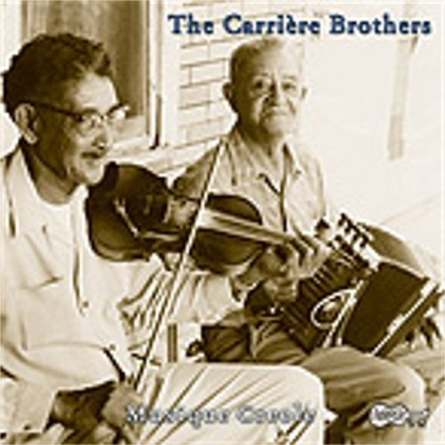 Carriere Brothers Old Time Louisiana Creole Musi