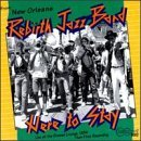 Rebirth Jazz Band Here To Stay