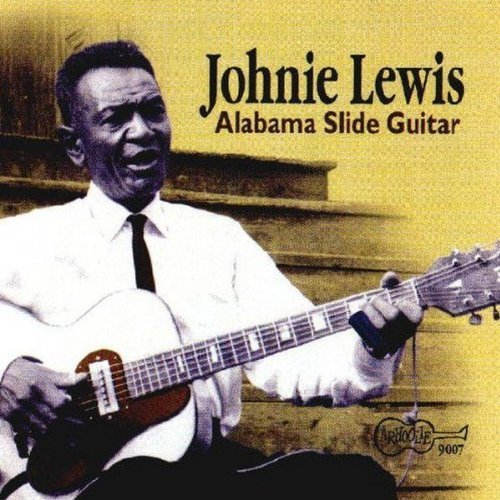 Johnie Lewis Alabama Slide Guitar