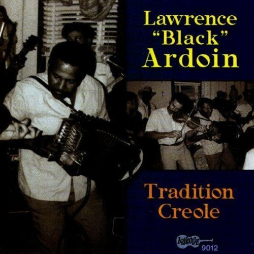 Lawrence Ardoin Tradition Creole