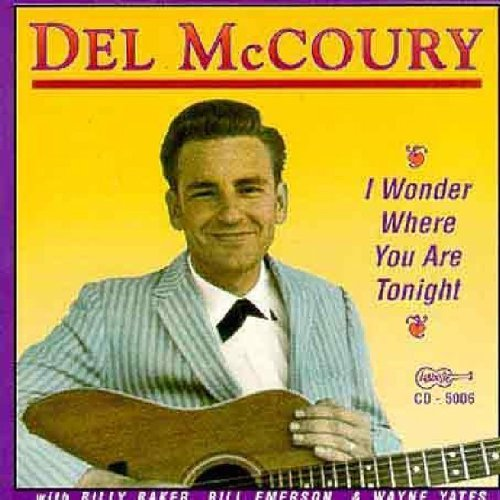 Del Mccoury I Wonder Where You Are Tonight
