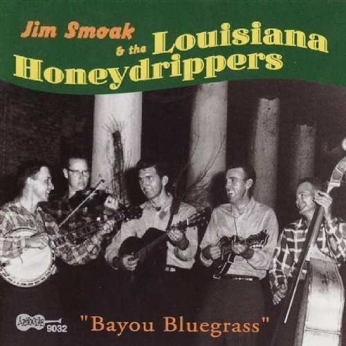 Jim & The La Honeydrippe Smoak Bayou Bluegrass