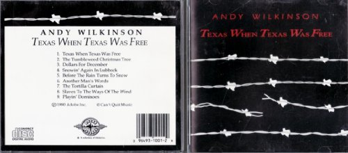 Andy Wilkinson Texas When Texas Was Free