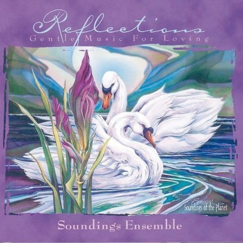 Soundings Ensemble Reflections Gentle Music For L