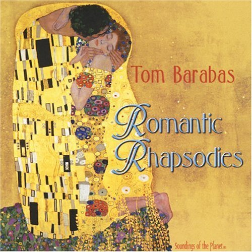 Tom Barabas Romantic Rhapsodies