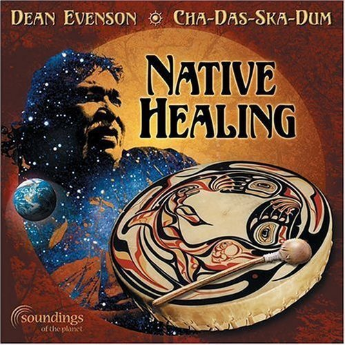 Evenson Cha Das Ska Dum Native Healing