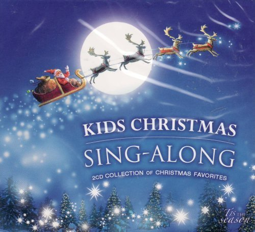 Kids Christmas Sing Along Kids Christmas Sing Along