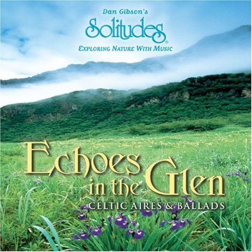 Solitudes Echoes In The Glen