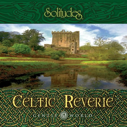 Dan Gibson Gentle World Celtic Reverie