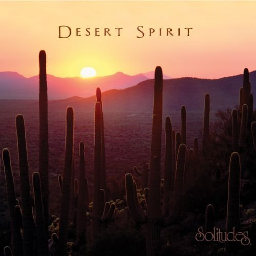 Solitudes Desert Spirit