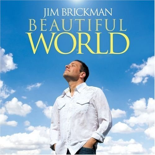 Jim Brickman Beautiful World