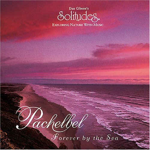 Gibson Dan Pachelbel Forever By The Sea
