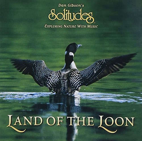 Dan Gibson Land Of The Loon