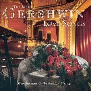 Best Of Gershwin Love Song Best Of Gershwin Love Song